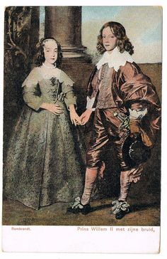 """Beautiful antique postcard with a portrait of William II (1626-1650), Prince of Orange and stadtholder of the United Provinces of the Netherlands, with his bride Mary Henrietta Stuart (1631-1660), the Princess Royal, the eldest daughter of King Charles I of England; both in typical baroque costumes. Their marriage was in 1641; he was 15 years of age and she was 10 years of age. The card says """"Rembrandt""""; but this is wrong, It shows a painting by Sir Anthony van Dyck."""