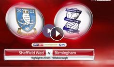 Sheffield Wednesday vs Birmingham City FC Full Time Highlights and Goals - Sky Bet Championship, February 10, 2017. Watch full time video highlights o...