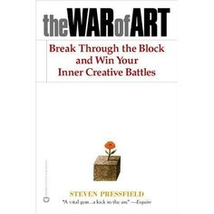 The War of Art by Steven Pressfield