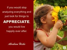 #AbrahamHicks #Appreciation #Happy
