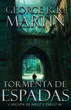 A Storm of Swords, by George R.R. Martin