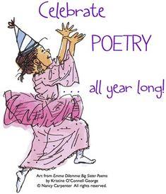 MISS RUMPHIUS: LANGUAGE ARTS | PRINT COMMUNICATION | Celebrate Poetry ideas!