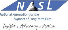 The National Association for the Support of Long Term Care (NASL) is a trade association founded in the Fall of 1989 by advocates of professional medical services to long term care facilities.