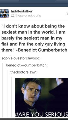 But it is talking about Cumberbatch, not Sherlock. Sherlock Bbc, Sherlock Fandom, Benedict Cumberbatch Sherlock, Johnlock, Destiel, Are You Serious, Benedict And Martin, Mrs Hudson, Lol Pics
