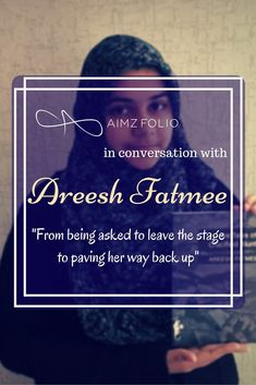 Areesh Fatmee, youngest Pakistani writer & a youth activist shares her story from being asked to leave the stage to paving her way back up. Areesh Fatmee with Aimzfolio