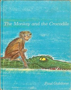 The Monkey and The Crocodile: A Jataka Tale from India, illustrated by Paul Galdone