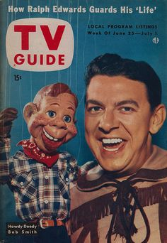 """TV Guide June 25 - July 1, 1954 Buffalo Bob Smith & Howdy Doody :: """"Hey Kids What Time is it""""?"""