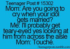 Of course, I'll be crying, Mom. Why wouldn't I be on my wedding day? hahahr yoo ghee BELIEBER