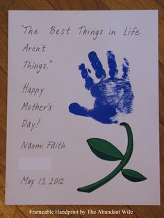 Grandma DIY Card The best things in life aren't things - Mother's Day Handprint flower