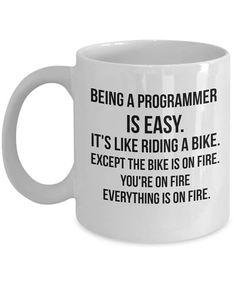 Being a Programmer is Easy Programmer Mug Gift For
