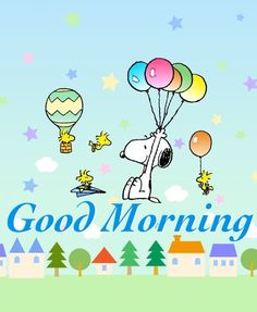 Good Morning - Snoopy, Woodstock, and Friends Flying Around in Hot Air Balloons, Paper Airplanes, Parachutes, and Other Things