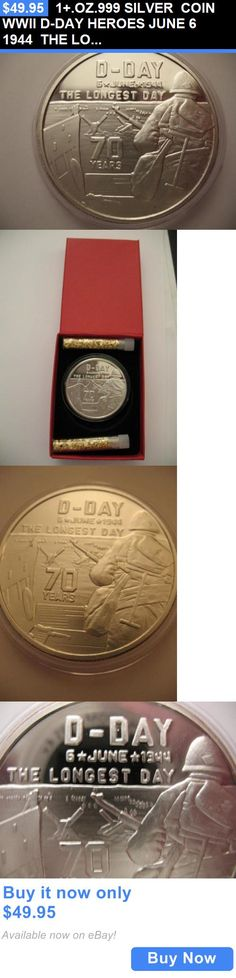 Bullion: 1+.Oz.999 Silver Coin Wwii D-Day Heroes June 6 1944 The Longest Day + Gold BUY IT NOW ONLY: $49.95