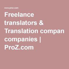 Freelance translators & Translation companies   ProZ.com