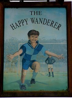 Happy Wanderer Pub Sign, High Wycombe