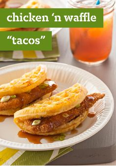 "Chicken 'n Waffle ""Tacos"" – Stuffed with strips of tender chicken, round waffles stand in for tacos in this sweet and savory take on the Tex-Mex favorite."