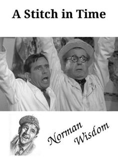 Watch Streaming A Stitch In Time : HD Free Movies An Accident In The Butchers Shop Leads Norman Pitkin And Mr Grimsdale To The Hospital Where,. British Comedy Movies, Comedy Actors, John Laurie, Norman Wisdom, Jack Warner, Comedians, Tv Series, Nostalgia, The Past