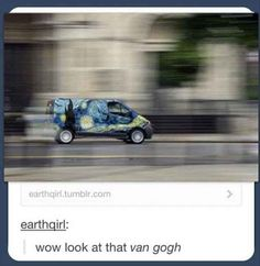 New life goal: get a van, paint it like this.   My little brother didn't understand this pun.