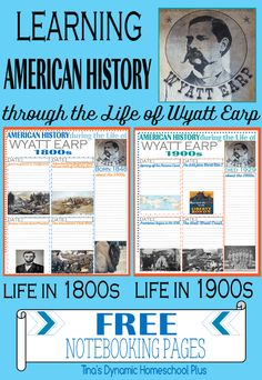 Learning American History through the Life of Wyatt Earp 1800 and 1900s Free Noteboking Pages @ Tina's Dynamic Homeschool Plus