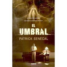 El Umbral de Patrick Senecal