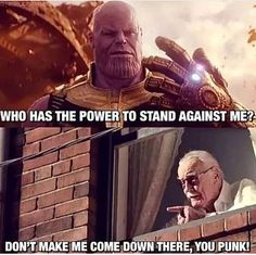 Stan Lee #StantheMan #StanVsThanos #StanLee #Marvel #Thanos #InfinityWar #Avengers #Funny #Memes #MarvelComics #MuscleGeek #Stan #MarvelMovies
