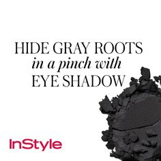 20 Timeless Hair-Care Tips - Hide Gray Roots in a Pinch with Eye Shadow from #InStyle