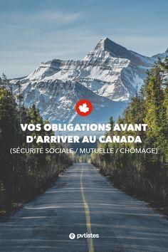 Quand on part vivre à l'étranger et y chercher un emploi, après 5 mois, on ne bénéficie plus de la Sécurité Sociale. Vous êtes donc normalement tenu de prévenir la sécurité sociale de votre départ. Vous ne pouvez pas bénéficier non plus de l'allocation chômage pendant que vous êtes au Canada, même si vous y cherchez un emploi. Vous devez également prévenir votre centre des impôts de votre départ de France. Pvt Canada, Destinations, Stage, Centre, France, Mountains, Travel, Social Security, Vacation