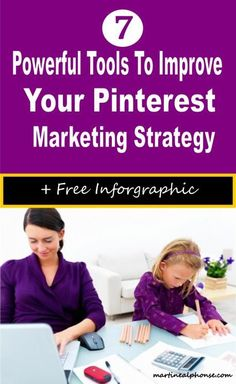 7 Powerful Tools To Improve Your Pinterest Marketing Strategy