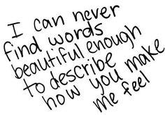 you make me feel . . .