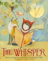The Whisper is a book we will read to students to foster conversations about the power of reading and the power of wordless books. This is a perfect book to read aloud when launching reading workshop or when beginning a fiction-writing unit of study. Don't miss this wonderful story.