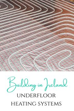 A lot of people building in Ireland are opting for underfloor heating systems. Click here to find out what type of system is better for a new build or a renovation job. Electric Underfloor Heating, Underfloor Heating Systems, Insulation Board, Water Pipes, New Builds, How To Find Out, Ireland, Type, Building