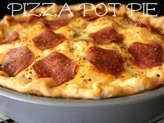 ~Pizza Pot Pie! - Going to try this with ricotta instead of cream cheese! Sounds delish!!