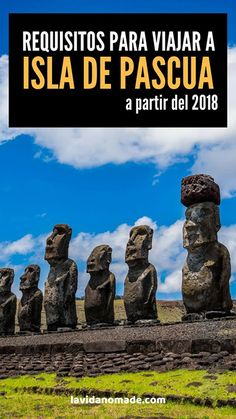 Requisitos para viajar a Isla de Pascua a partir del 2018. Backpacking, Places To Go, Amazing, Travel Blog, Traveling, Bucket, Books, People, Wanderlust