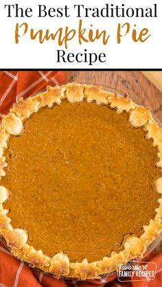 Thanksgiving Desserts Easy, Holiday Desserts, Holiday Recipes, Thanksgiving Sides, Fall Recipes, Holiday Ideas, Traditional Pumpkin Pie Recipe, Fruit Cobbler, Pumpkin Pie Recipes