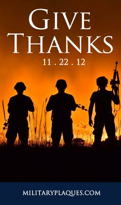 Thanksgiving Day 2012 http://www.militaryplaques.com/Military-Plaques-Blog/military-2/happy-thanksgiving-military-servicemen/