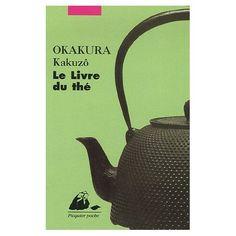 Le Livre du Thé - Okakura // Un merveilleuse introduction à la culture japonaise traditionnelle.