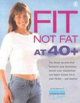 Fit Not Fat at 40 Plus: The Shape-Up Plan That Balances Your Hormones, Boosts Your Metabolism and Fights Female Fat in Your Forties - And Be. Ways To Boost Metabolism, Metabolism Boosting Foods, Metabolic Diet, Lose Weight, Fat, Crop Tops, How To Plan, Female, Fitness