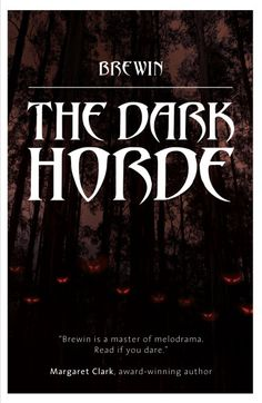 Free Kindle Book For A Limited Time : The Dark Horde by Brewin Do What You Want, Horde, Free Kindle Books, Make It Simple, The Darkest, Author, Reading, Amazon, Riding Habit