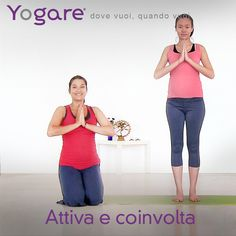 Attiva e coinvolta al travaglio con Anna Inferrera su #Yogare http://yogare.eu/video-170 #yoga #Vinyasa
