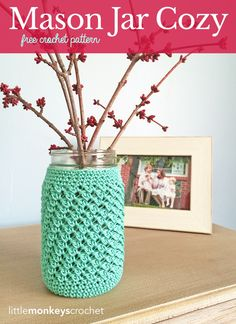 Mason Jar Cozy     Free Crochet Pattern by Little Monkeys Crochet (lwww.littlemonkeyscrochet.com)