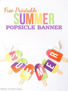 Free Printable Summer Popsicle Banner from Paisley Petal! Super cute!