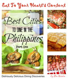 Love food? Then you will surely love these 7 cities to dine in the Philippines! #FilipinoFood