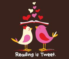 """Share a love for reading with these """"Reading is Tweet"""" t-shirts, perfect for Valentine's Day on February 14, 2014"""