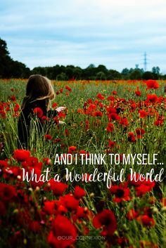And I think to myself... What a wonderful world. Facebook.com/ourconnexion