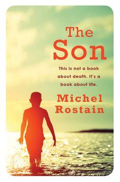 The Son, Michel Rostain (April 2013)