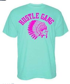 Need my hustle gang shirt