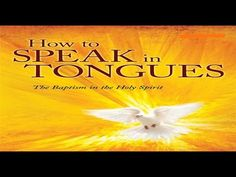 How To Be Filled With The Holy Spirit With The Evidence Of Speaking In T...