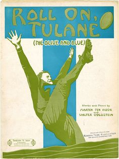 """""""Roll On, Tulane (The Olive and Blue)"""" sheet music, 1925 #museumsuperbowl"""