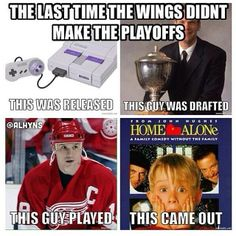 I may not being a Wings fan now, but for almost my entire life they have made it to the Playoffs. It hurt me like any other home-grown Detroiter. Detroit Hockey, Detroit Sports, Detroit Lions, Hockey Memes, Hockey Quotes, Funny Hockey, Red Wings Hockey, Rangers Hockey, Go Red