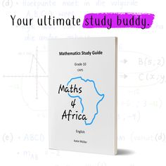 Your new user-friendly guide to acing maths.  Shop now at maths4africa.co.za/study-guides/