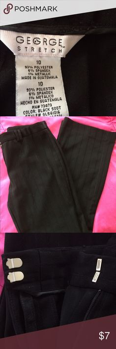 Black pin stripe dress pants Sassy black pinstripe dress pants. The pinstripes alternate from solid black to metallic pinstripes for a classy fun look. Tried to depict in the pictures above George stretch Pants Trousers
